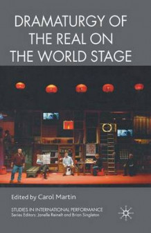 Dramaturgy of the Real on the World Stage (Heftet)