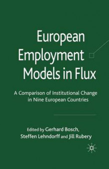 European Employment Models in Flux (Heftet)