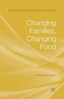 Changing Families, Changing Food (Heftet)