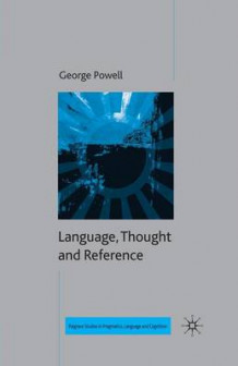 Language, Thought and Reference av G. Powell (Heftet)