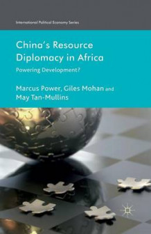 China's Resource Diplomacy in Africa av G. Mohan og May Tan-Mullins (Heftet)