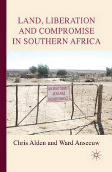 Land, Liberation and Compromise in Southern Africa av Ward Anseeuw (Heftet)