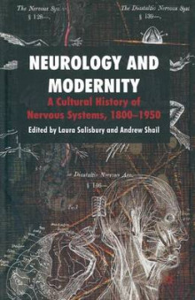 Neurology and Modernity 2010 av Laura Salisbury og Andrew Shail (Heftet)