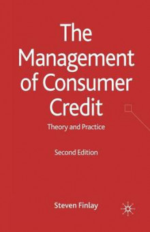The Management of Consumer Credit av S. Finlay (Heftet)