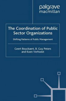 The Coordination of Public Sector Organizations av Geert Bouckaert, B. Guy Peters og Koen Verhoest (Heftet)