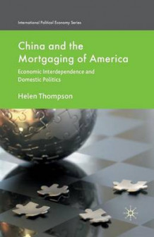 China and the Mortgaging of America 2010 av H. Thompson (Heftet)
