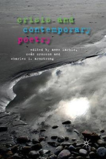 Crisis and Contemporary Poetry 2011 (Heftet)