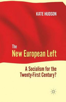The New European Left 2012 av K. Hudson (Heftet)
