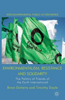 Environmentalism, Resistance and Solidarity 2014 av Brian Doherty og T. Doyle (Heftet)