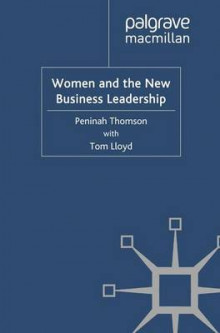 Women and the New Business Leadership av P. Thomson og T. Lloyd (Heftet)