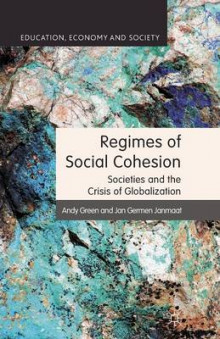 Regimes of Social Cohesion 2011 av A. Green og Jan Germen Janmaat (Heftet)