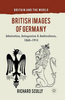 British Images of Germany av Richard Scully (Heftet)