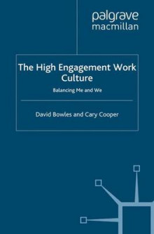 The High Engagement Work Culture 2012 av D. Bowles og C. Cooper (Heftet)