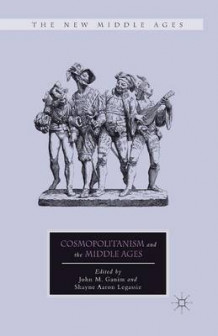 Cosmopolitanism and the Middle Ages (Heftet)