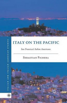 Italy on the Pacific av Sebastian Fichera (Heftet)