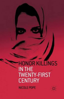 Honor Killings in the Twenty-First Century av Nicole Pope (Heftet)