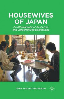Housewives of Japan av Ofra Goldstein-Gidoni (Heftet)