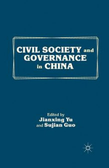 Civil Society and Governance in China 2012 (Heftet)