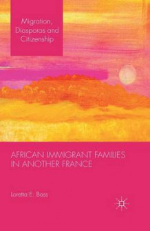 African Immigrant Families in Another France 2014 av L Bass (Heftet)