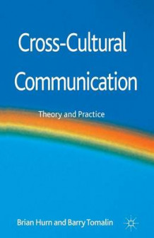 Cross-Cultural Communication av Brian J. Hurn og Barry Tomalin (Heftet)