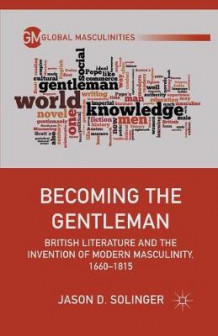 Becoming the Gentleman av J. Solinger (Heftet)