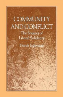 Community and Conflict av D. Edyvane (Heftet)