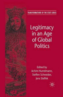 Legitimacy in an Age of Global Politics (Heftet)