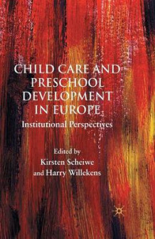 Child Care and Preschool Development in Europe (Heftet)