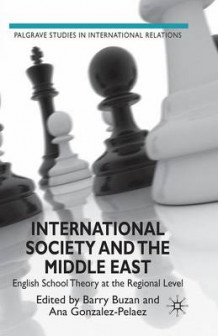 International Society and the Middle East 2009 (Heftet)