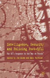 Intelligence, Security and Policing Post-9/11 av Mark Phythian (Heftet)