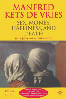 Sex, Money, Happiness, and Death av Manfred F. R. Kets de Vries (Heftet)
