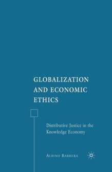 Globalization and Economic Ethics 2007 av Albino F. Barrera (Heftet)