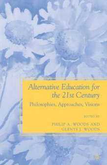 Alternative Education for the 21st Century 2009 (Heftet)
