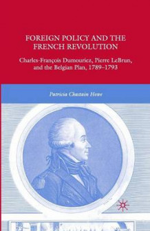 Foreign Policy and the French Revolution 2008 av P. Howe (Heftet)