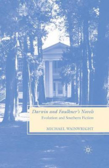 Darwin and Faulkner's Novels av M. Wainwright (Heftet)