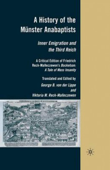 A History of the Munster Anabaptists (Heftet)