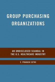 Group Purchasing Organizations av S. Sethi (Heftet)