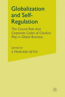 Globalization and Self-Regulation av S. Sethi (Heftet)