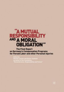 "A ""Mutual Responsibility and a Moral Obligation"" 2009 av G Saathoff (Heftet)"