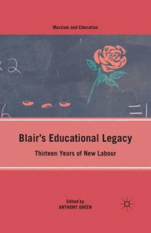 Blair's Educational Legacy 2010 av A. Green (Heftet)