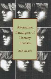 Alternative Paradigms of Literary Realism av D. Adams (Heftet)