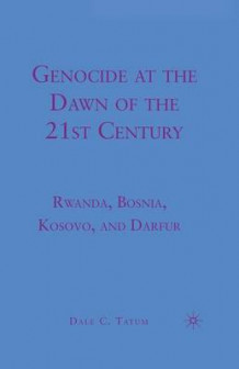 Genocide at the Dawn of the Twenty-First Century 2010 av D. Tatum (Heftet)