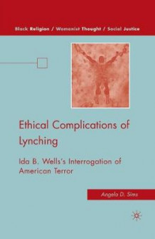 Ethical Complications of Lynching av A. Sims (Heftet)