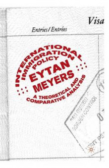 International Immigration Policy av Eytan Meyers (Heftet)