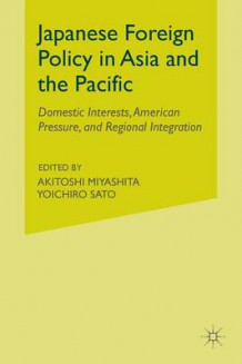 Japanese Foreign Policy in Asia and the Pacific (Heftet)