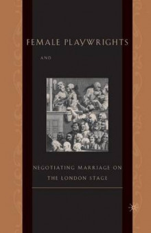 Female Playwrights and Eighteenth-Century Comedy av M. Anderson (Heftet)