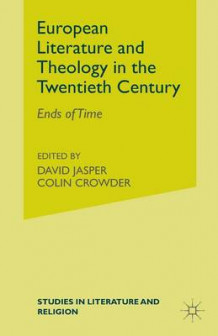 European Literature and Theology in the Twentieth Century 1990 (Heftet)