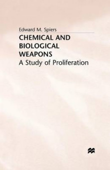 Chemical and Biological Weapons 1994 av Edward M. Spiers (Heftet)