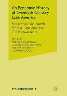 An Economic History of Twentieth-Century Latin America (Heftet)