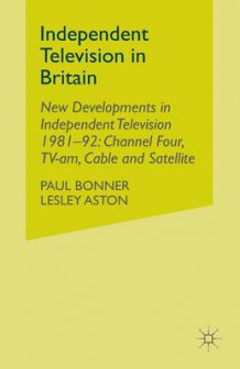 Independent Television in Britain av P. Bonner (Heftet)